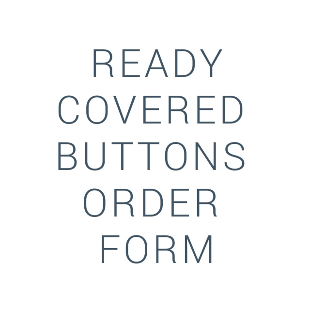 Ready Covered Buttons Order Form